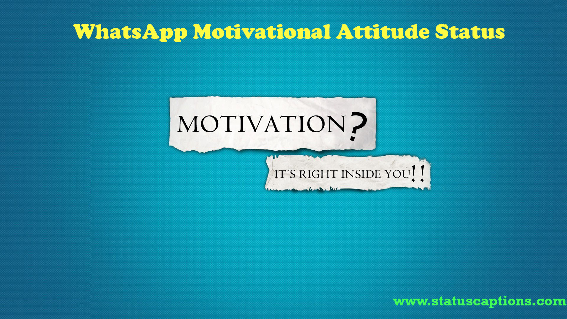 Whatsapp Motivational Attitude Status