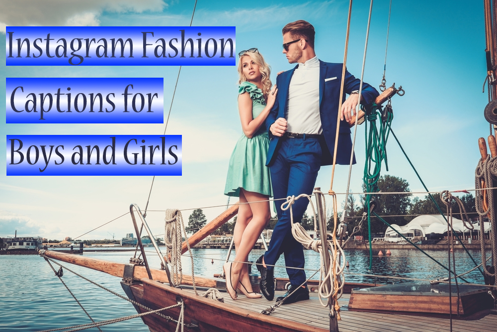 Instagram Captions for Fashion