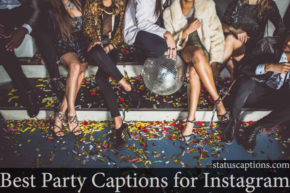Best Party Captions for Instagram