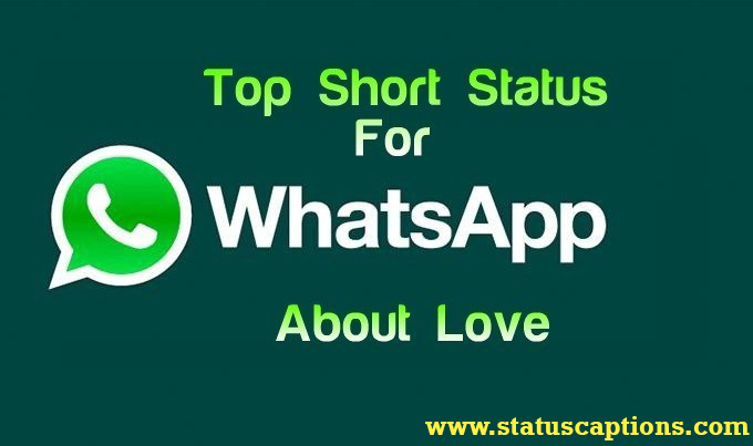 Short love status for Whatsapp
