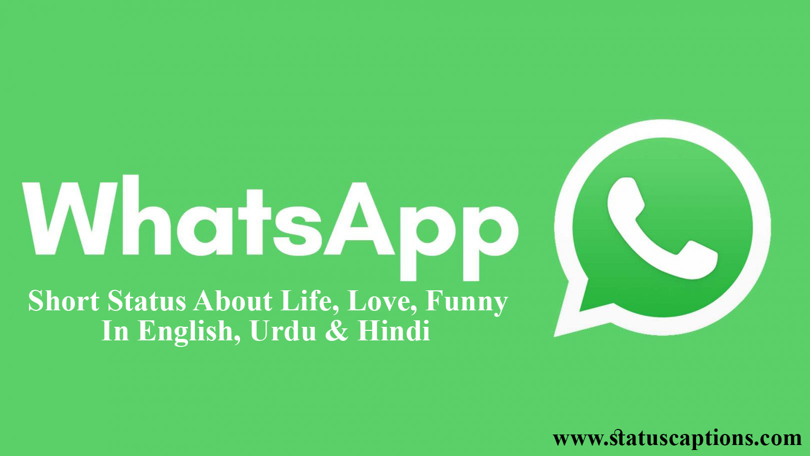 Whatsapp Short Status About Life Love In English Urdu Hindi