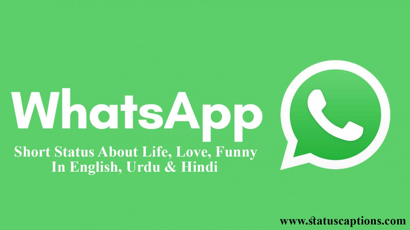 Whatsapp Short Status About Life Love In English Urdu Hindi