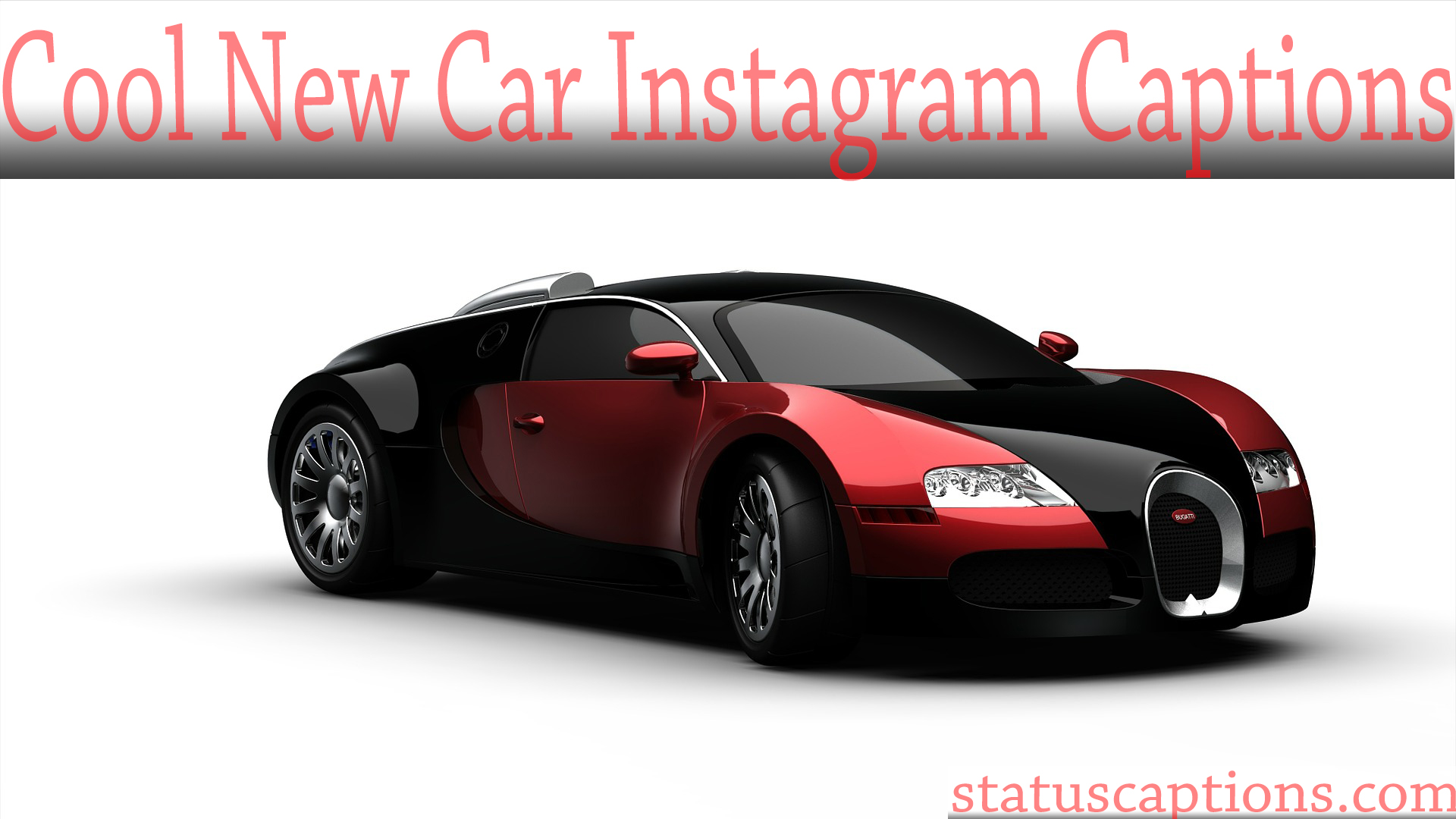 New Car Instagram captions