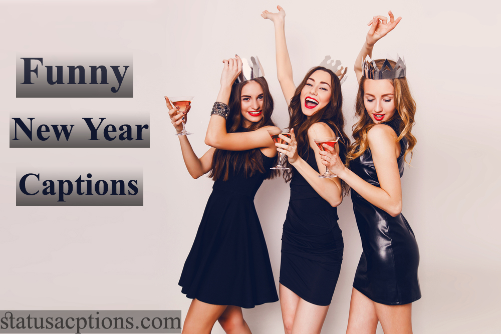 funny new year captions