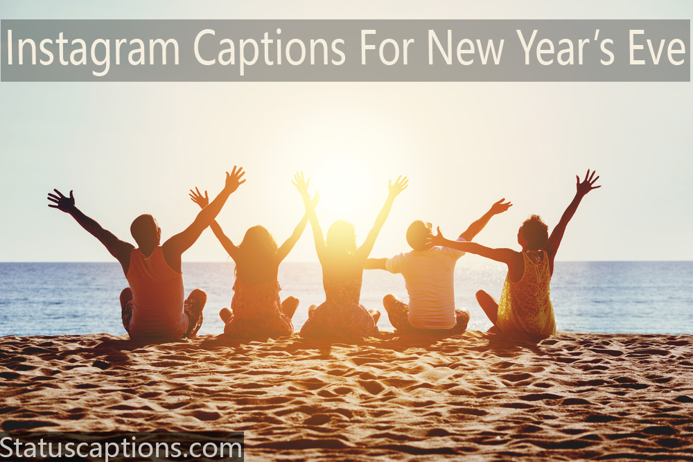 new year captions for friends