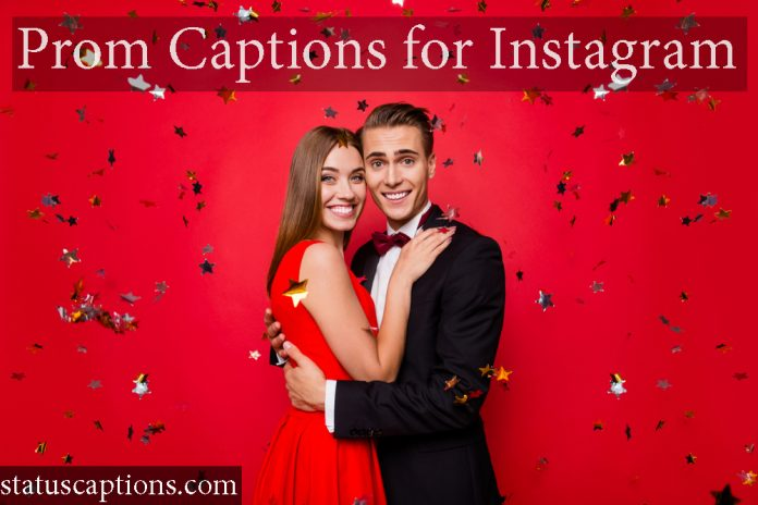 prom captions for insta