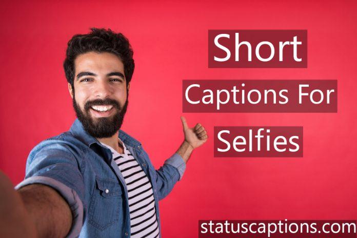 short selfie captions