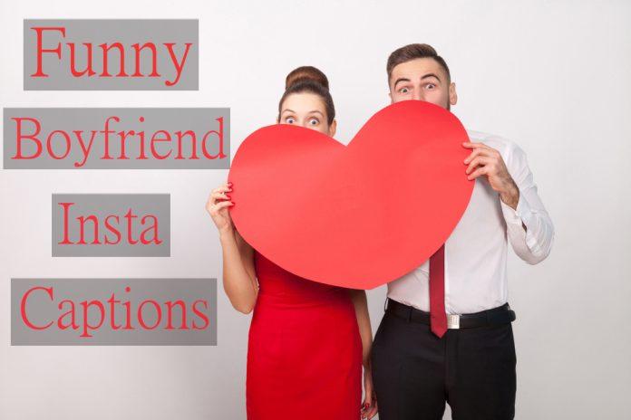 funny boyfriend captions