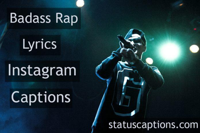 badass rap lyrics insta captions